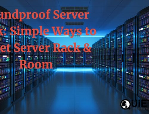 Soundproof Server Rack: Simple Ways to Quiet Server Rack & Room