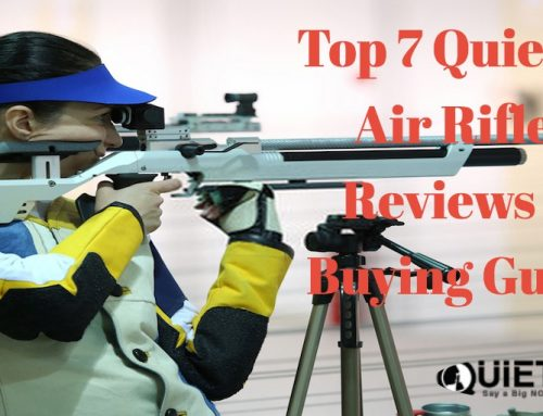 Top 7 Quietest Air Rifles in 2019- Reviews & Buying Guide