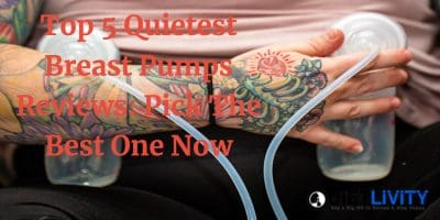 Top 5 Quietest Breast Pumps Reviews